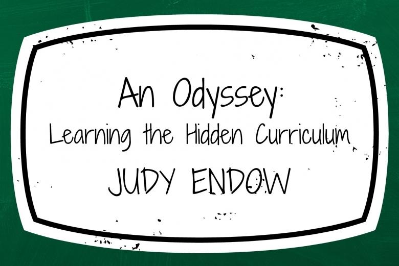 An Odyssey Learning The Hidden Curriculum Judy Endow Msw 89uj