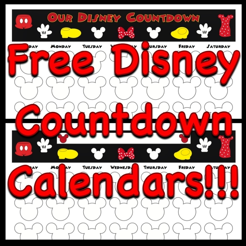 Free Printable Countdown Calendars To Use For Your Next Disney3abry
