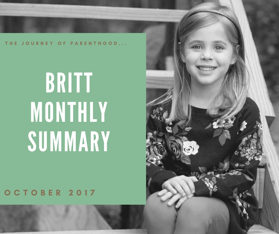 The Journey Of Parenthood Britt Monthly Summary October 2017