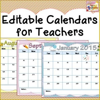 Calendars 2018 2019 Editable Teacher School And Teaching Ideas