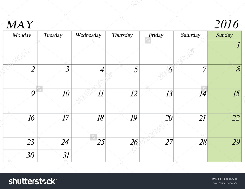 May 2016 Monday Through Sunday Calendar Calendar Template 2018