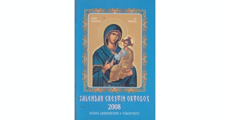 Calendar Crestin Ortodox 2008 Okaziiro