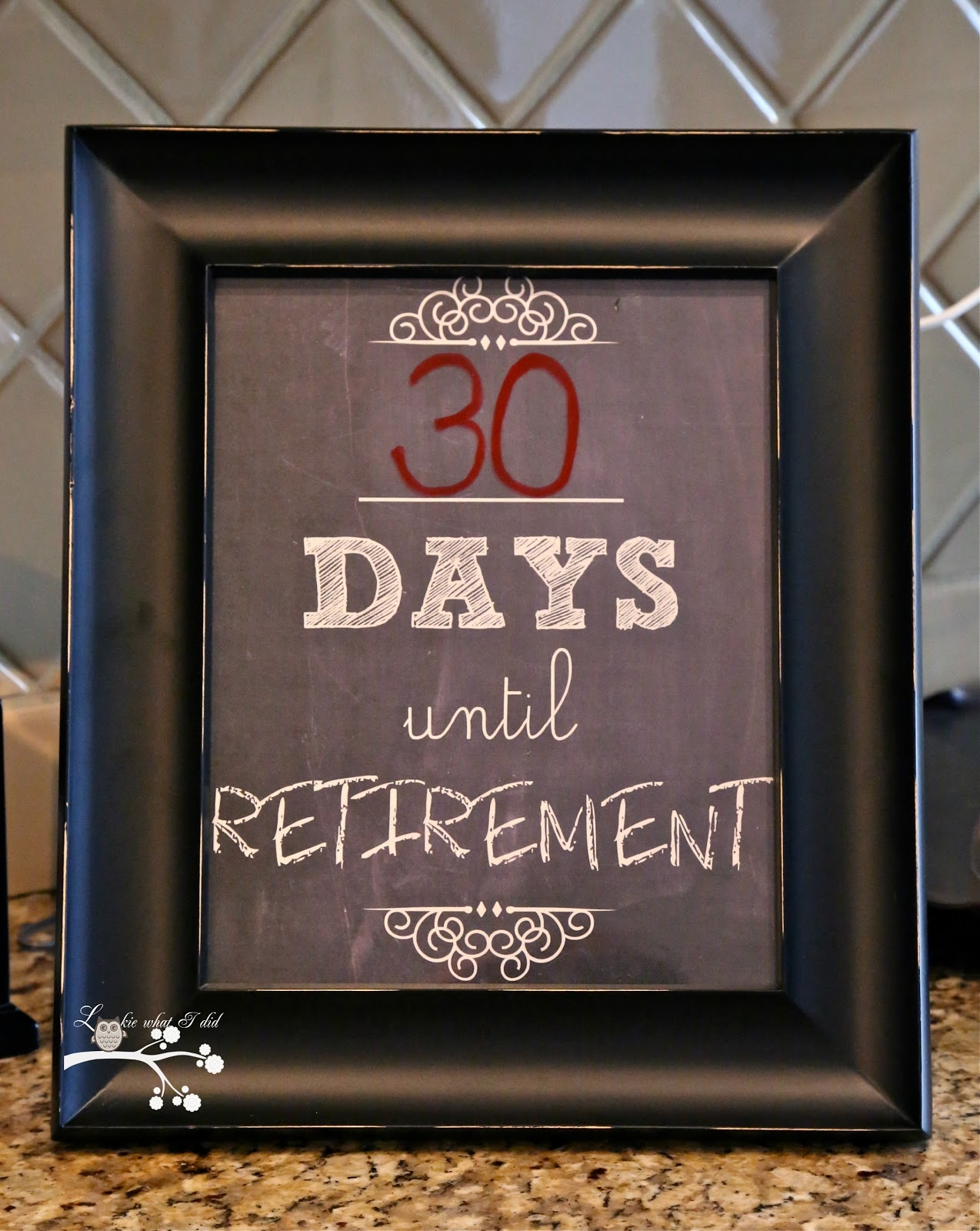 Lookie What I Did Countdown To Retirement