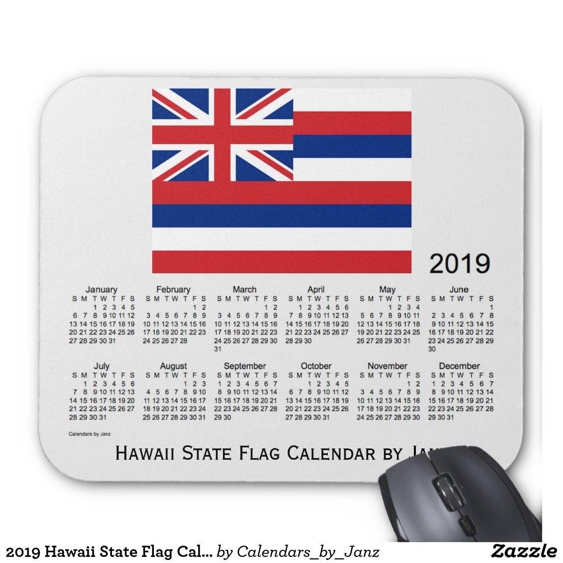 2019 Hawaii State Flag Calendarjanz Mouse Pad | 2019 Calendars Calendar 2019 Hawaii