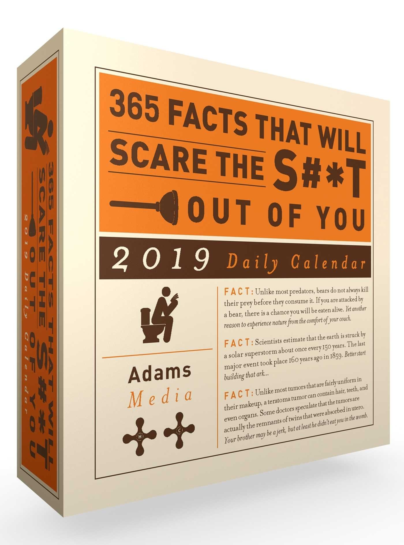 365 Facts That Will Scare The S#*t Out Of You 2019 Daily Calendar Page A Day Calendar 2019