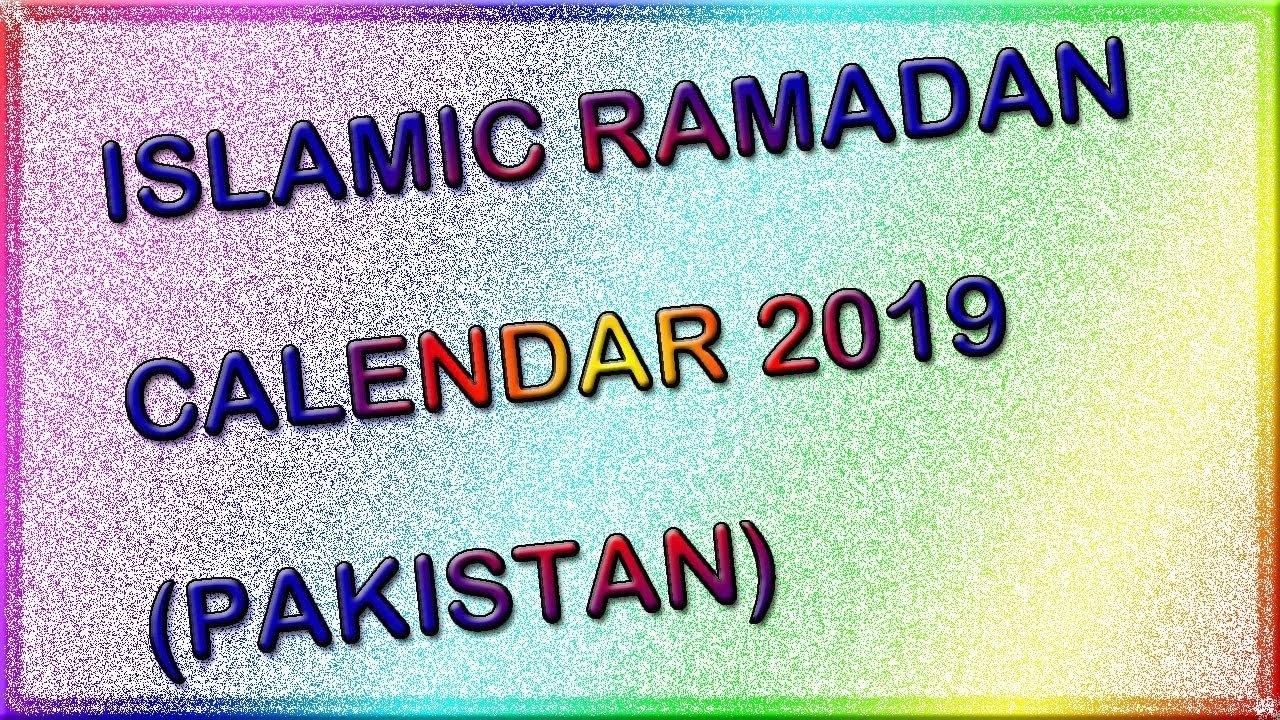 Islamic Ramadan Calendar 2019 Pakistan - Youtube Calendar 2019 Ramadan