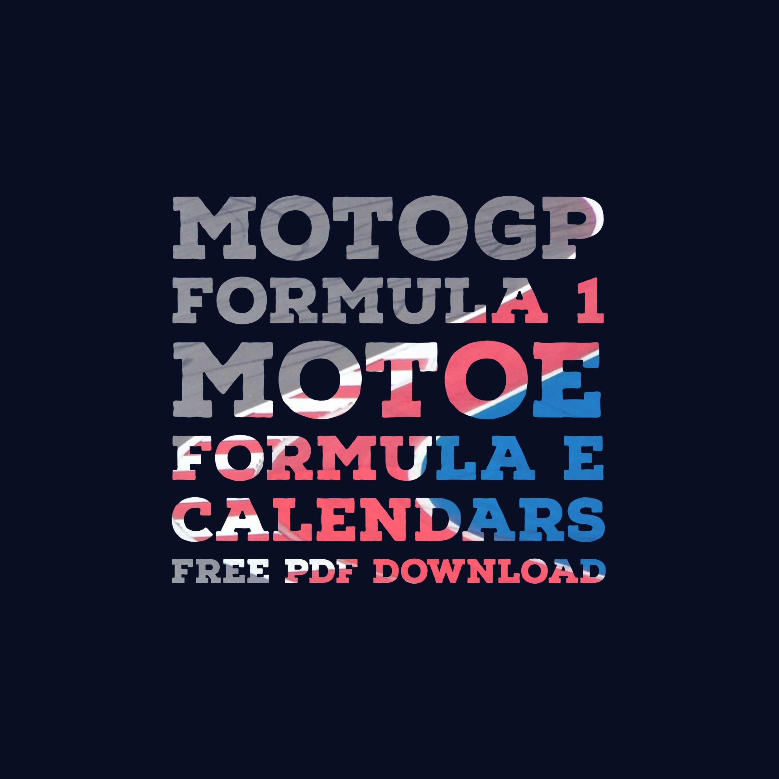 Motogp, Formula 1, Formulae, Motoe 2019 Calendars | Rtr Sports Formula E Calendar 2019 Download