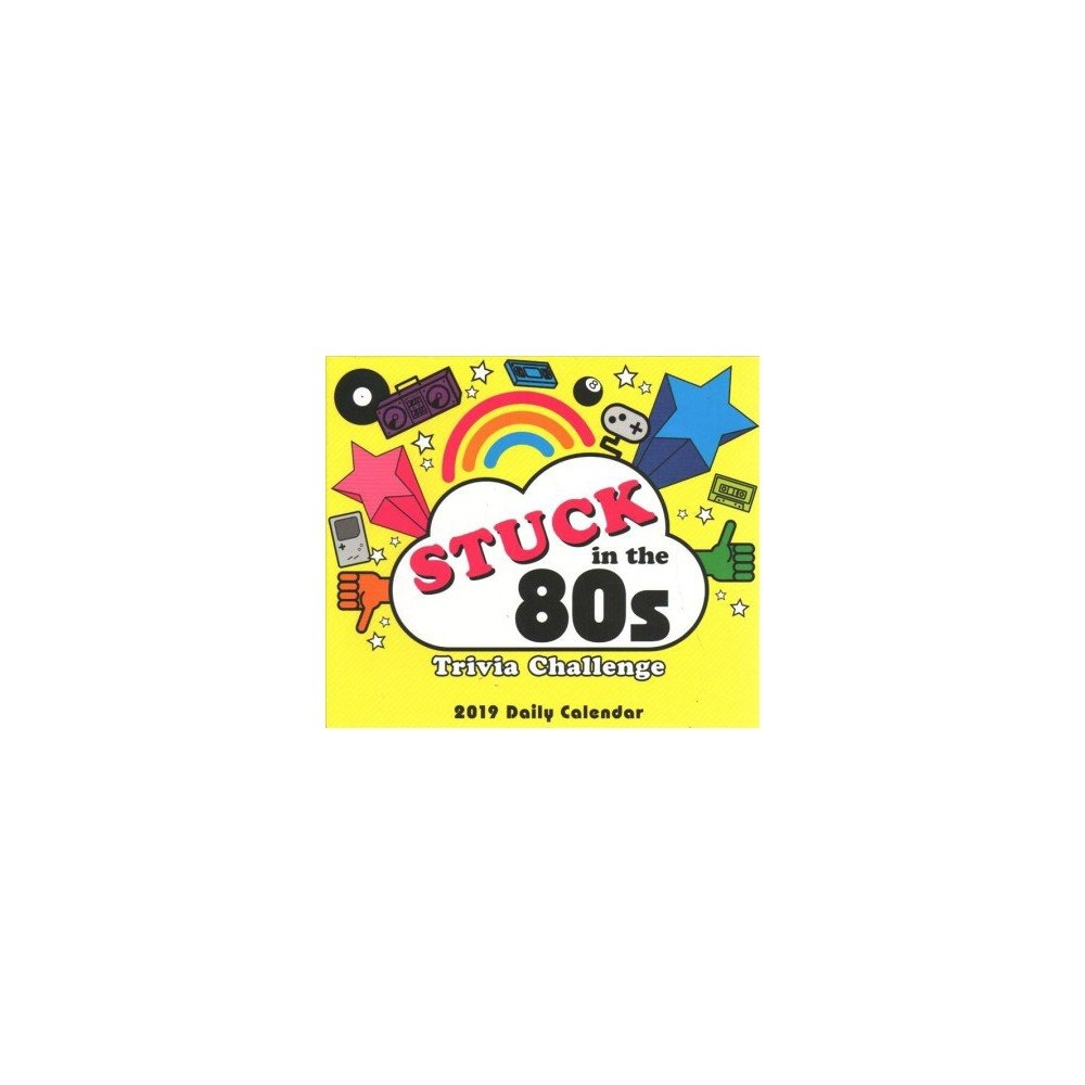 Stuck In The 80S Trivia Challenge 2019 Calendar -Myles Mellor 2019 Calendar 80S