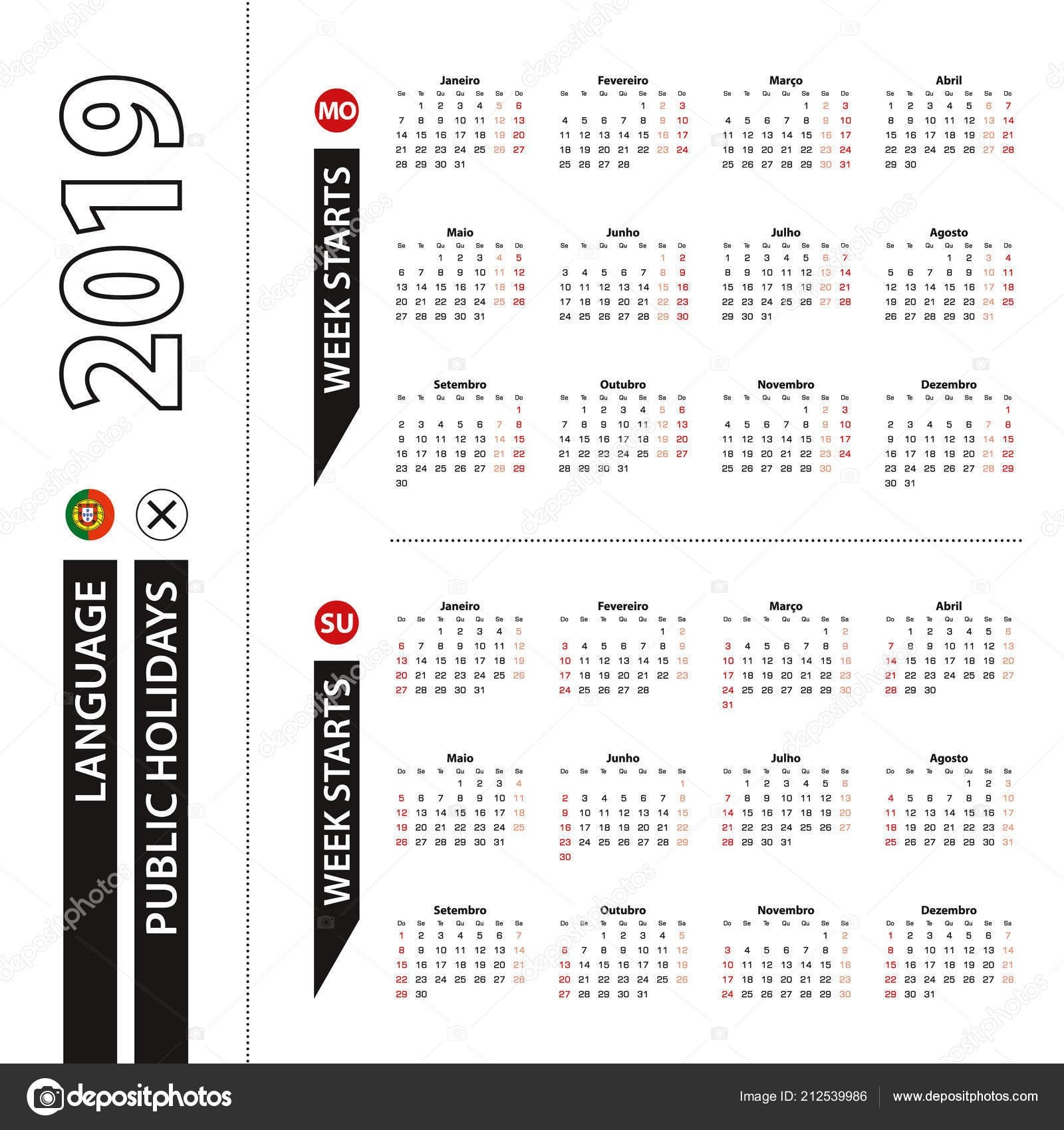 Two Versions 2019 Calendar Portuguese Week Starts Monday Week Starts Calendar 2019 Qu