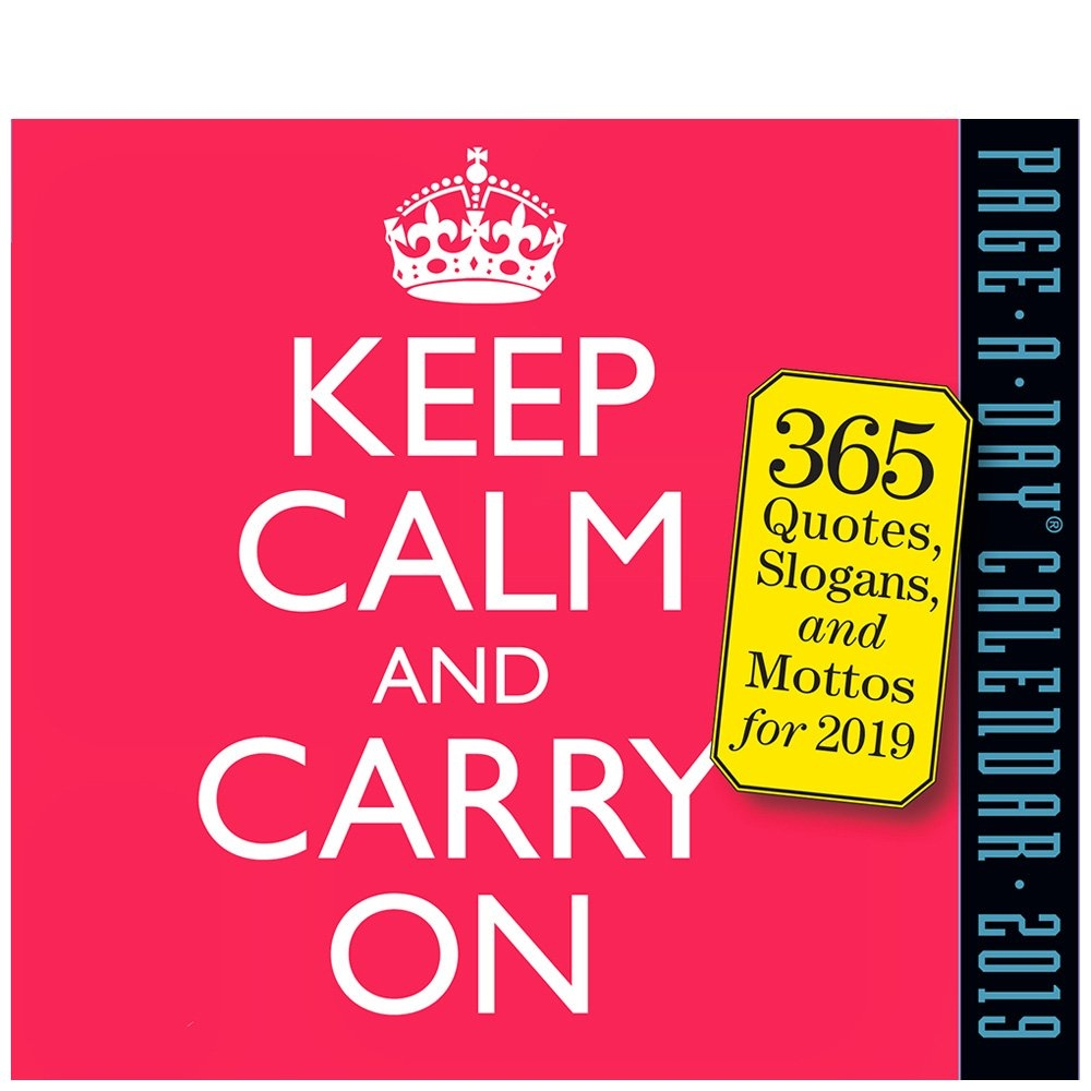 Workman Publishing Keep Calm And Carry On 2019 Daily Desk Calendar Calendar 2019 Daily