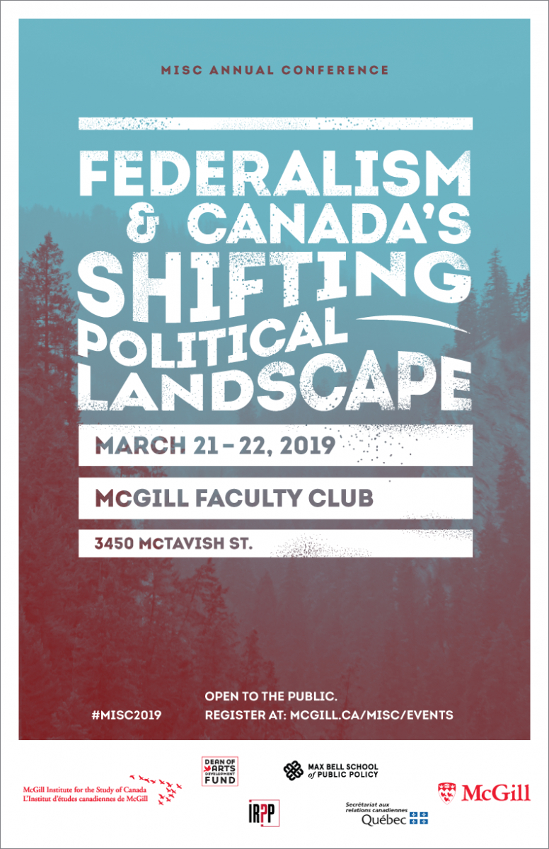 24Th Misc Annual Conference: Federalism And Canada's Shifting Mcgill E Calendar 2019