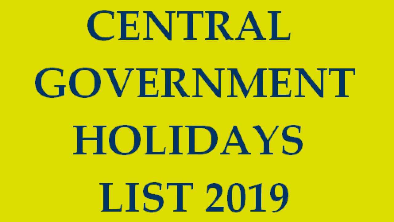 Central Government Holidays List 2019 - Closed And Restricted Holidays Calendar 2019 Rh Gh