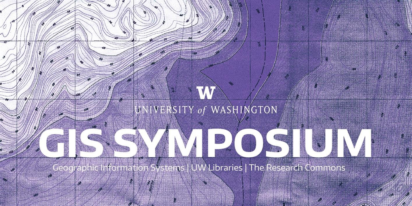 Events & Exhibits Calendar — Uw Libraries: Gis Symposium 2019 U Washington Calendar 2019
