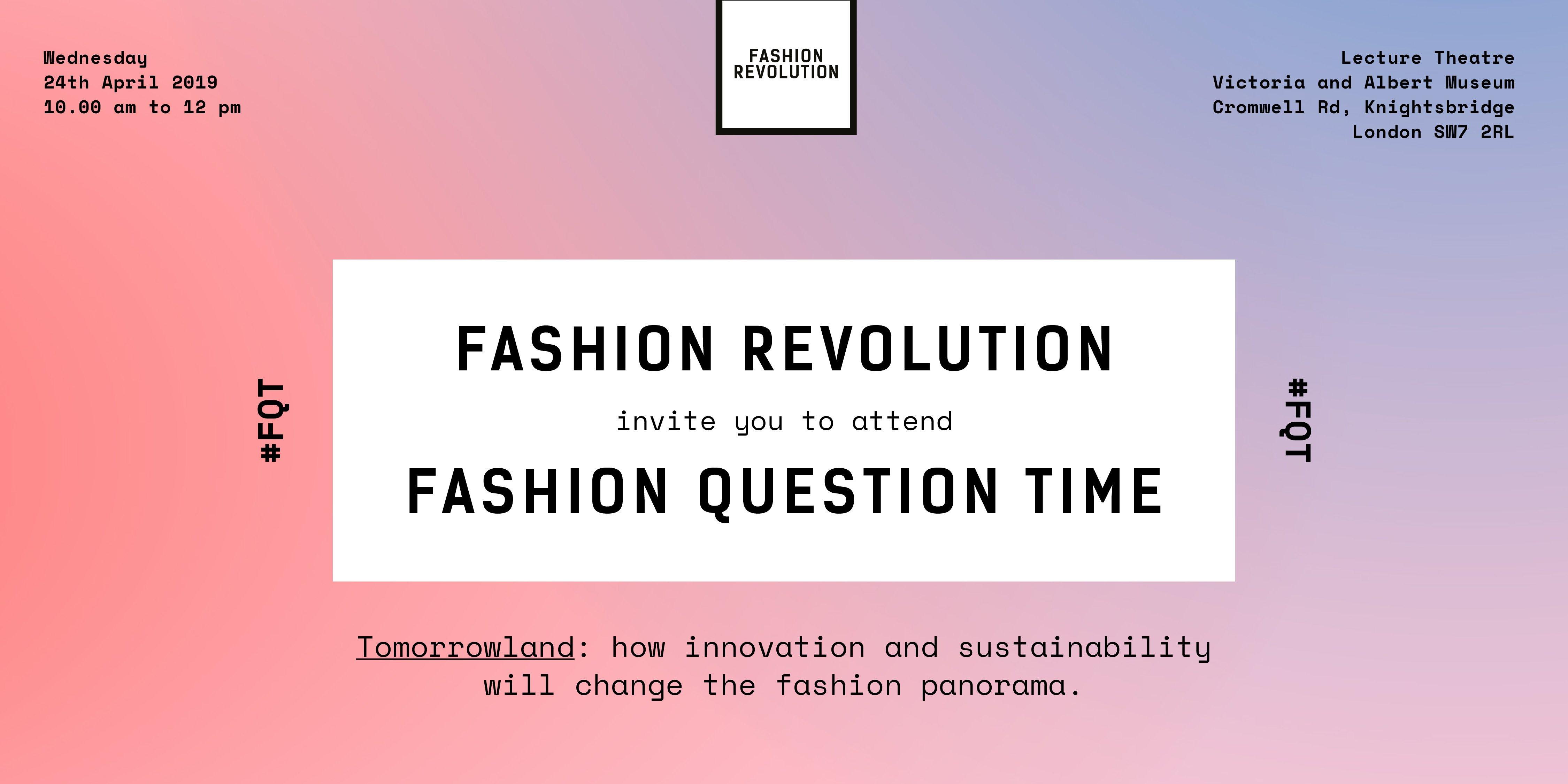 Fashion Question Time At The V&a - Fashion Revolution : Fashion V&a Calendar 2019