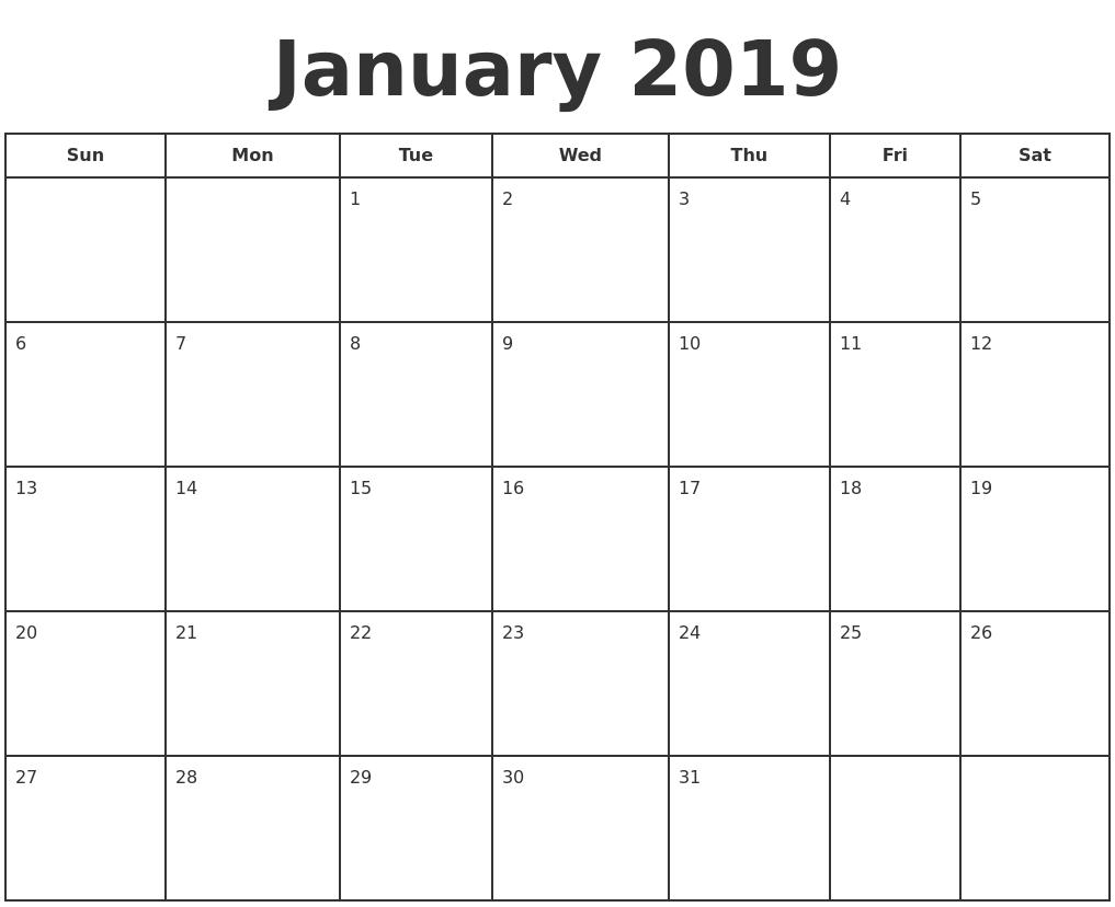 January 2019 Print A Calendar A Calendar For January 2019