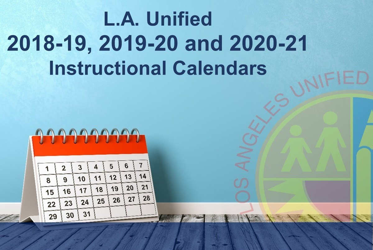Los Angeles Unified School District Lausd Calendar 2019-20