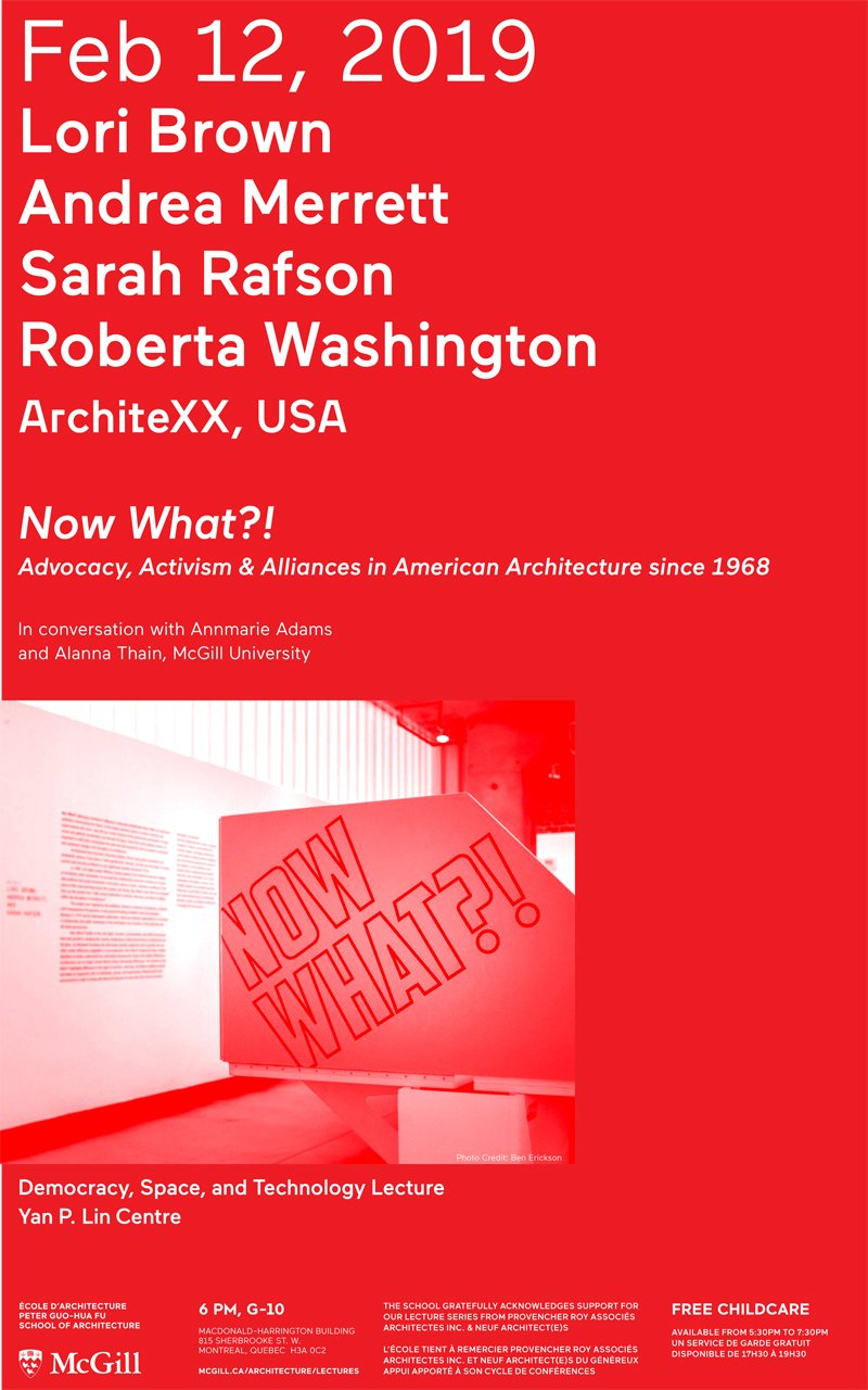 Now What?! Advocacy, Activism & Alliances In American Architecture Mcgill E Calendar 2019