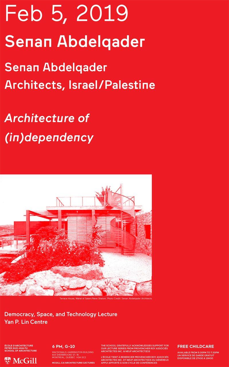 Senan Abdelqader: Lecture | Peter Guo-Hua Fu School Of Architecture Mcgill E Calendar 2019
