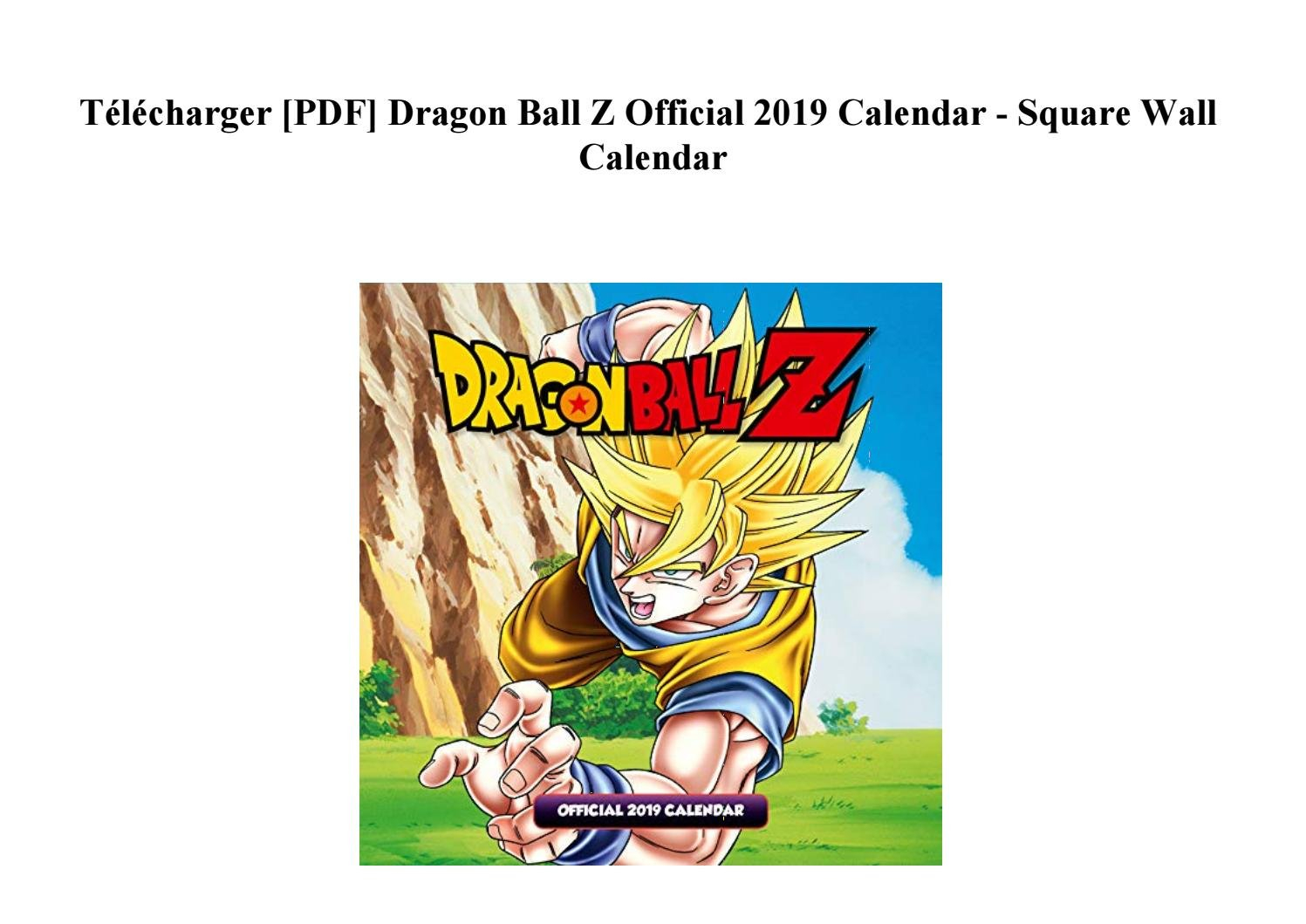 Télécharger [Pdf] Dragon Ball Z Official 2019 Calendar - Square Wall Dragon Ball Z Calendar 2019