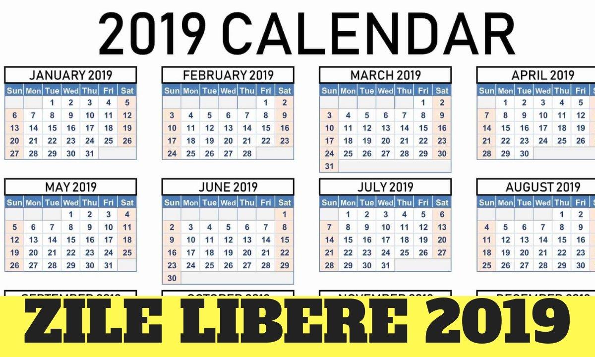 Zile Libere 2019. Când Nu Se Lucrează (Calendar) Calendar 2019 Zile Libere