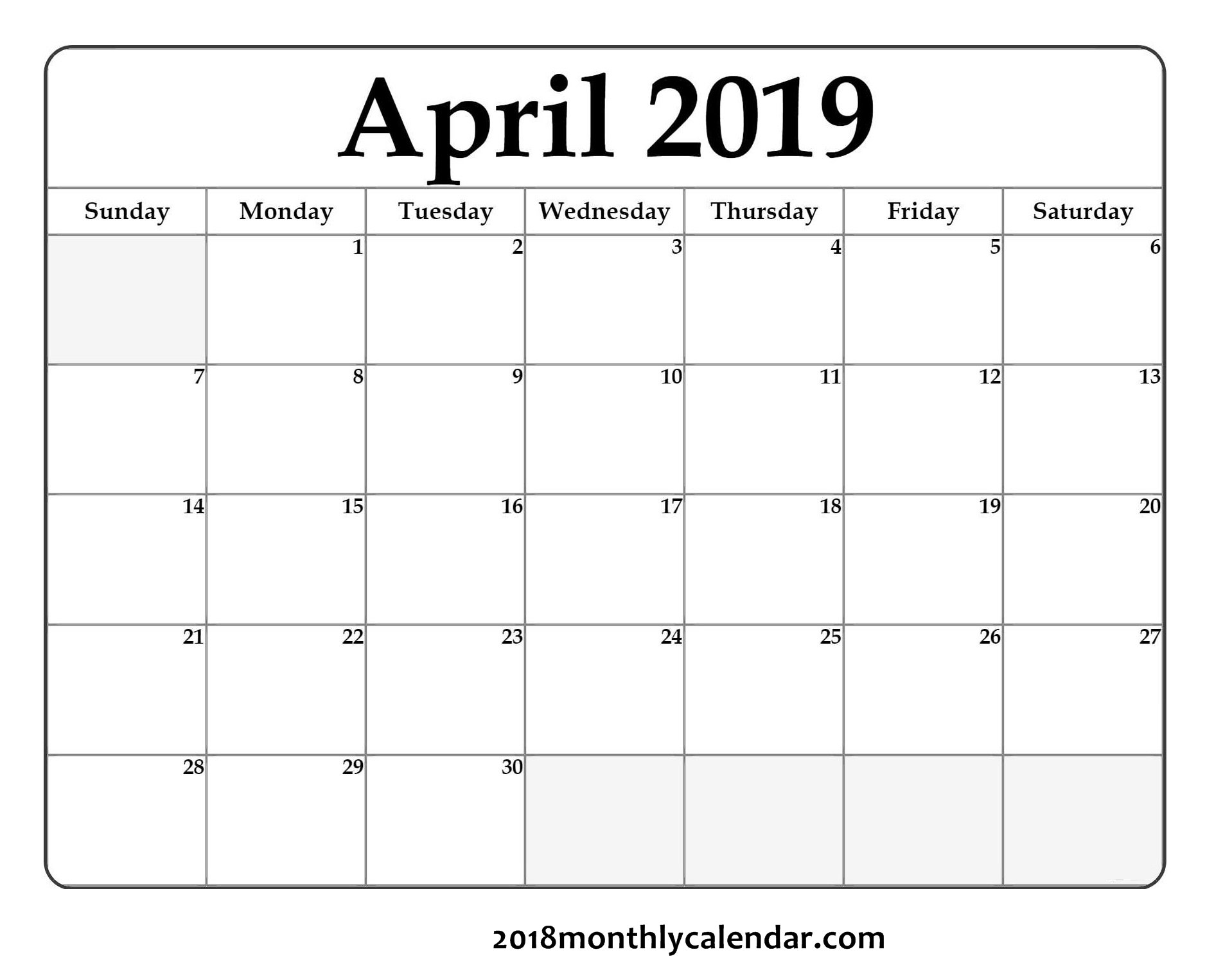 Download April 2019 - Printable Blank & Editable Calendar That I Can Edit