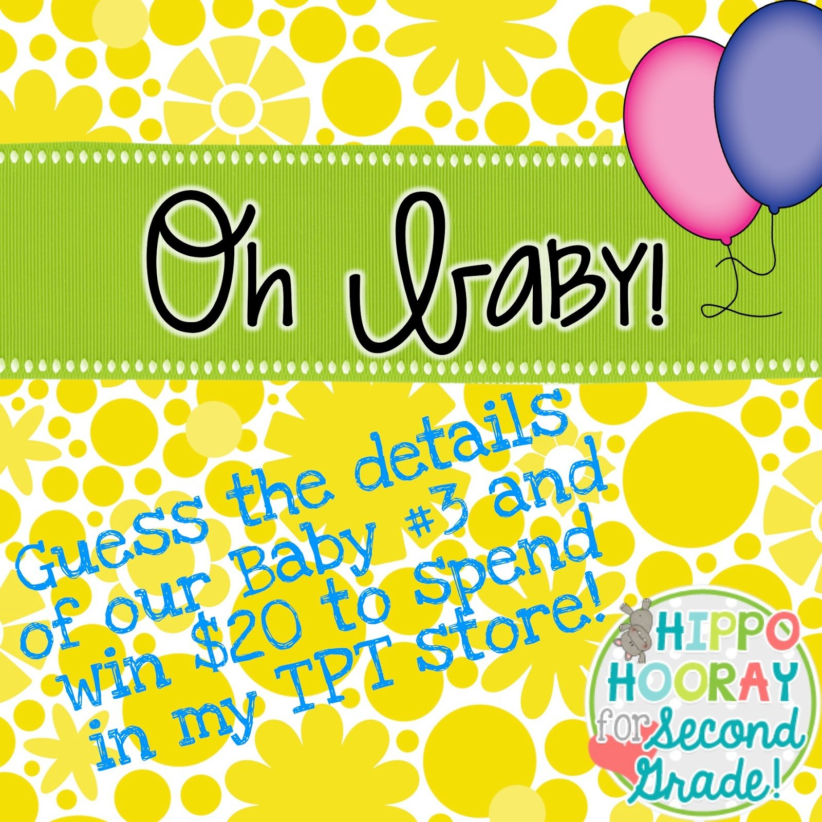Oh Baby! It's Giveaway Time! - Hippo Hooray For Second Grade! Guess Baby Birth Details