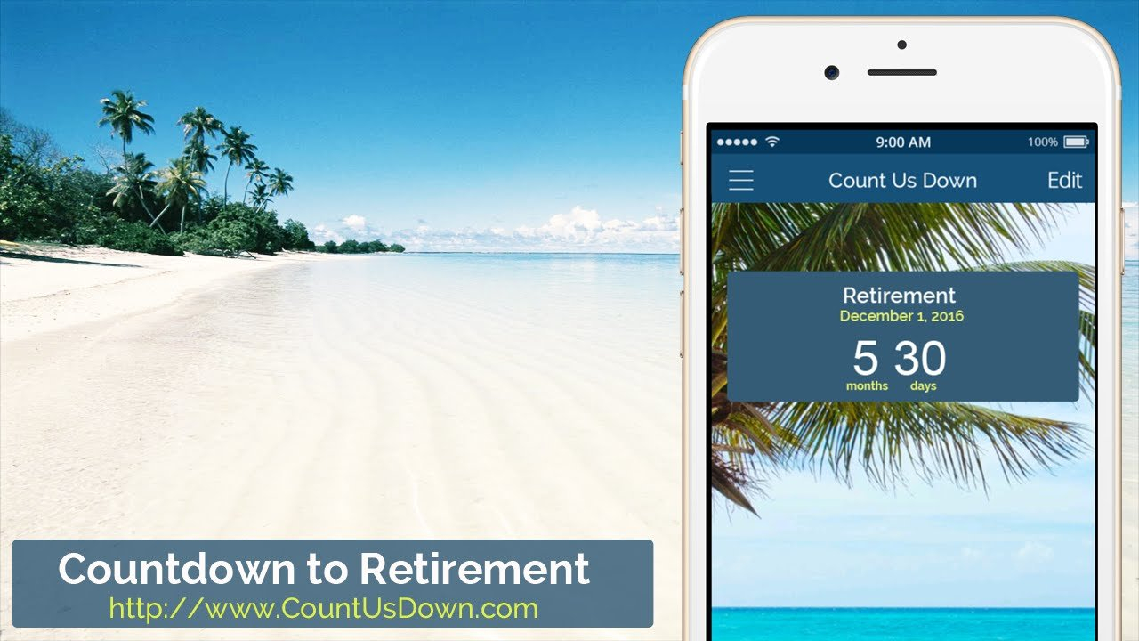 Retirement Countdown - App To Count Down The Days To Retirement Countdown To Retirement Calendar