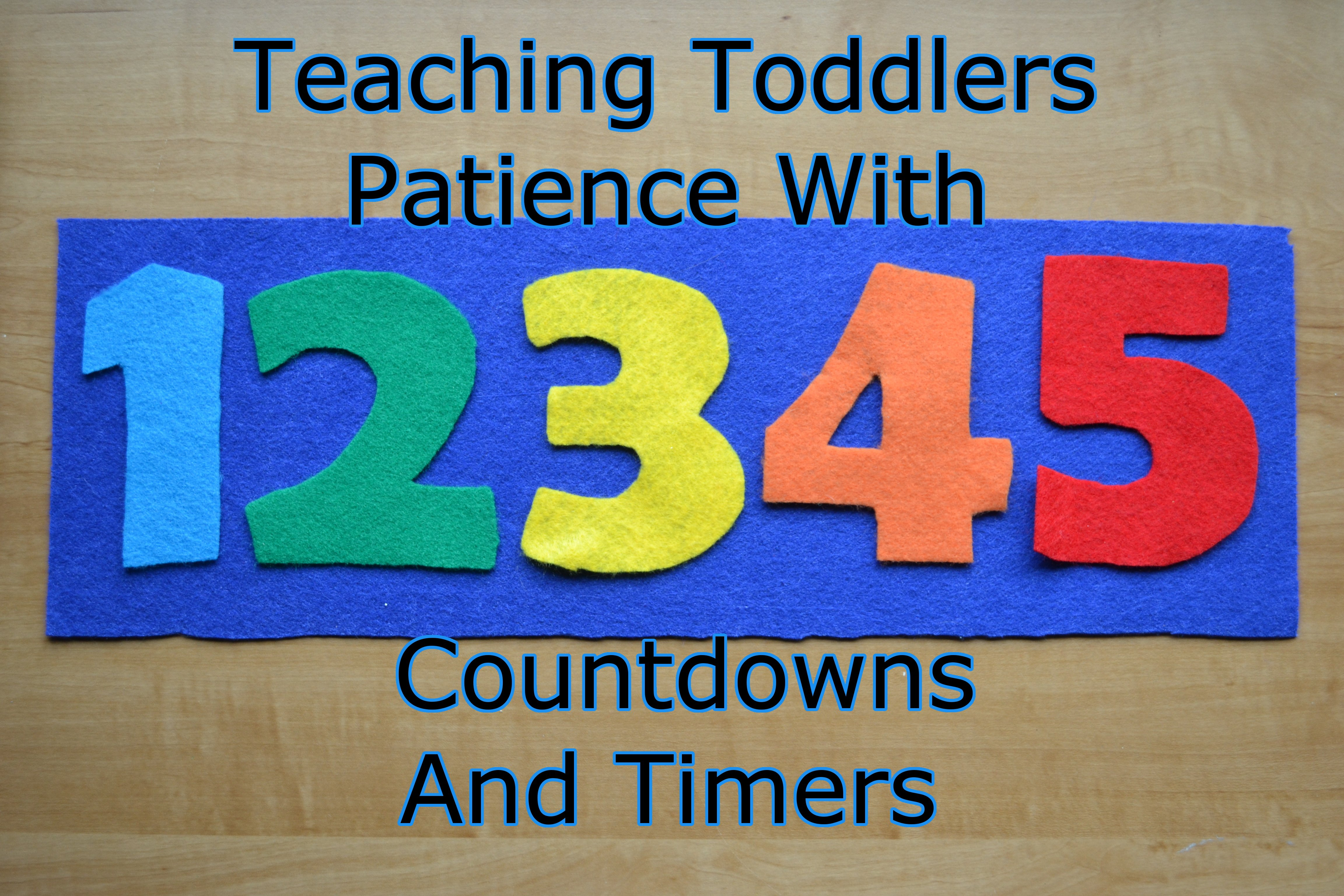 Teaching Toddlers Patience With Timers And Countdowns | The Short Timer Military Countdown