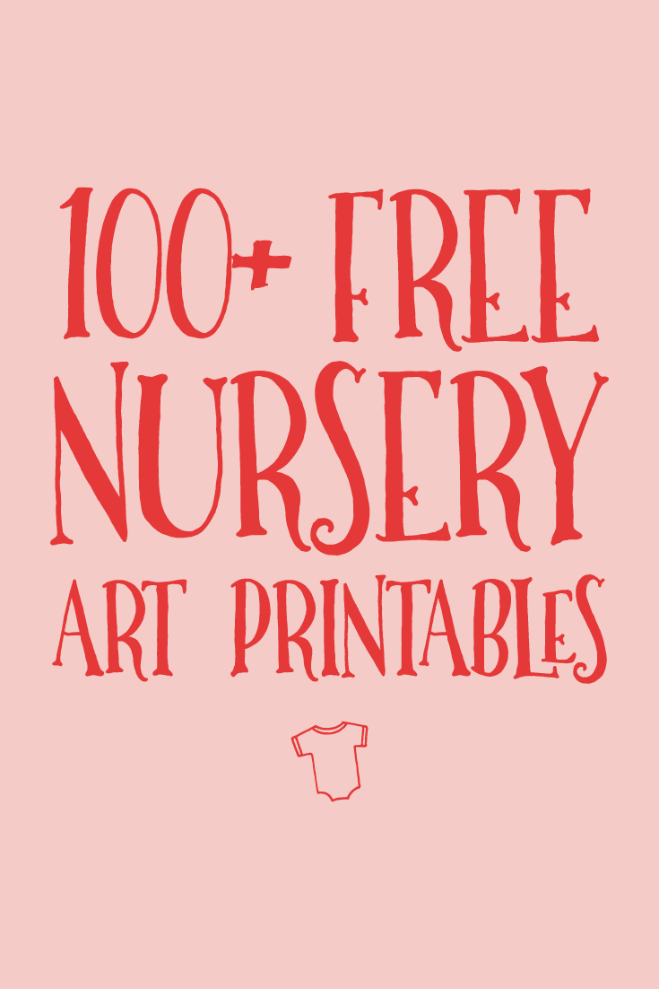 100 Free Nursery Printables That'Ll Look Good In Every Tempalate For Baby Sweepstake