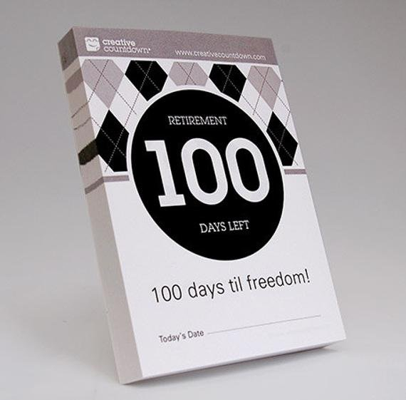 A Unique Retirement Gift Countdown To Retirement A 100-Day Countdown Calendar To Retirement