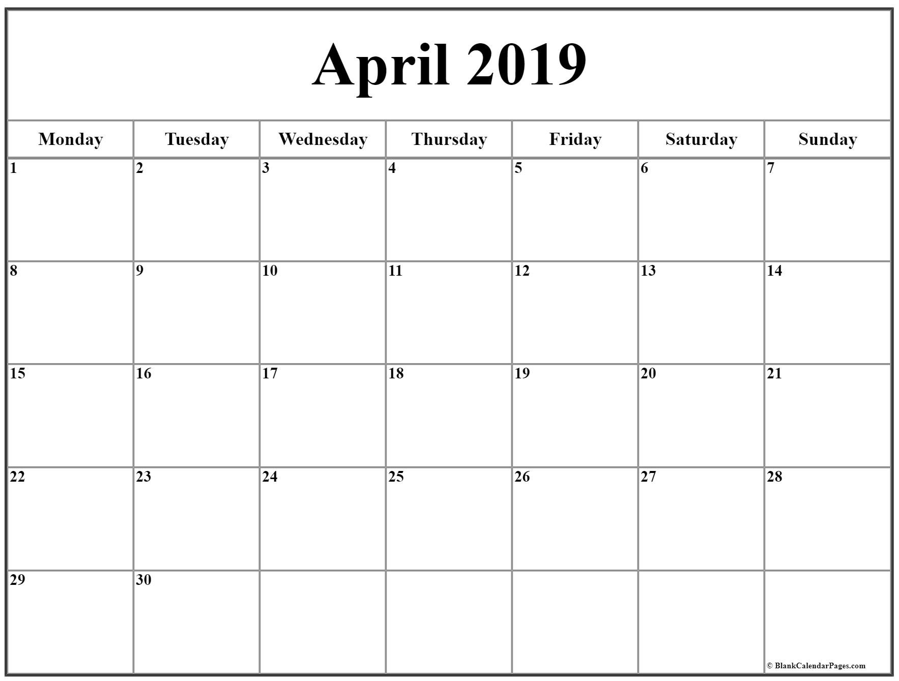 April 2019 Monday Calendar | Monday To Sunday Saturday Thur Friday Schedule