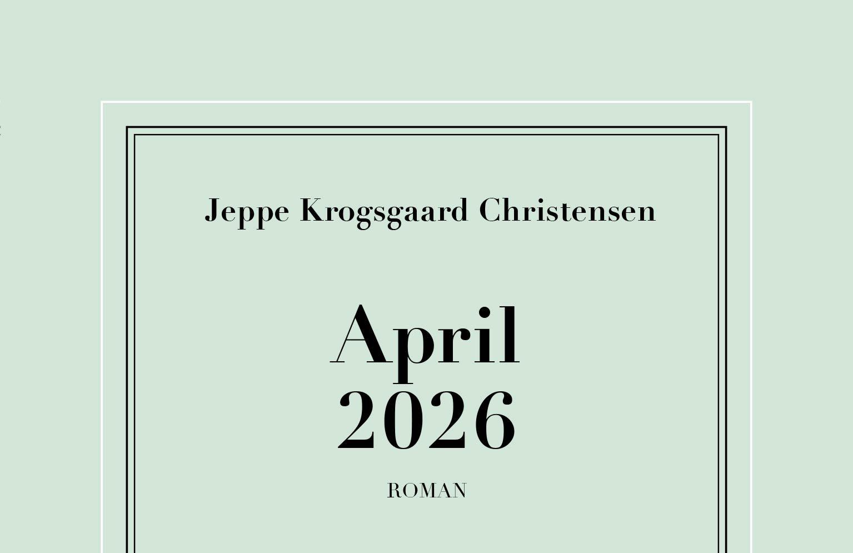April 2026 – Book Cover (Gyldendal) | Andreas Kjaergaard / A Understated Calendar In Publisher