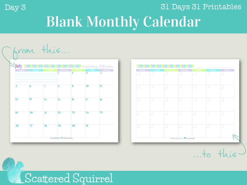 {Day 3} Blank Monthly Calendar - Scattered Squirrel 31 Day Monthly Schedule