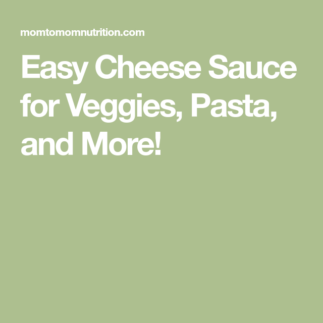 Easy Cheese Sauce For Veggies, Pasta, And More! | Recipe Netspend Ssi Deposit Schedule