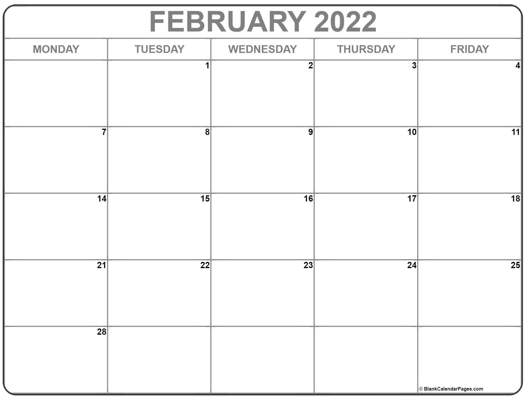 February 2022 Monday Calendar | Monday To Sunday Monday Through Friday Printable