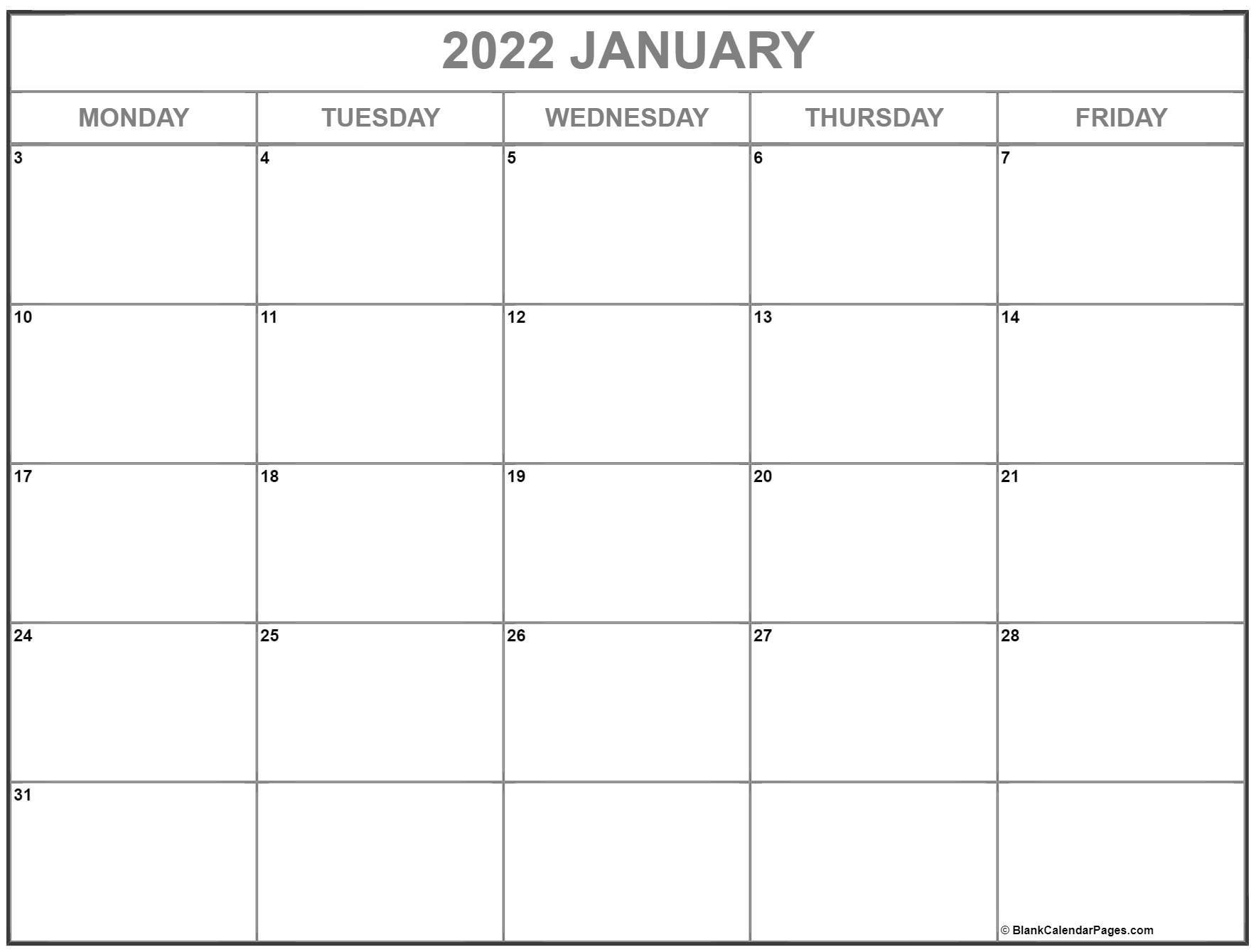 January 2022 Monday Calendar | Monday To Sunday Monday Through Friday Calendar Monthly
