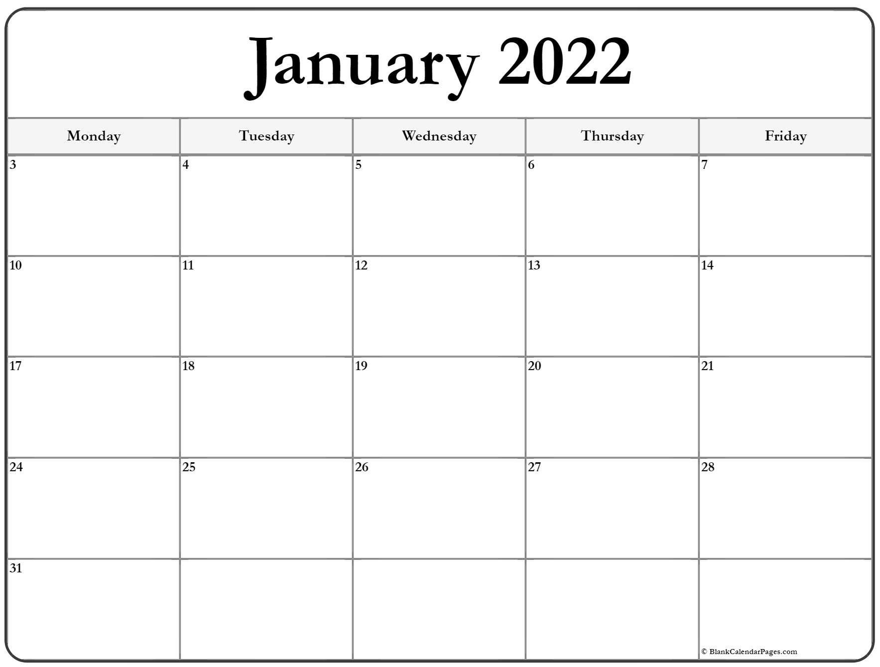 January 2022 Monday Calendar | Monday To Sunday Monday Through Friday Free Printable Calendar
