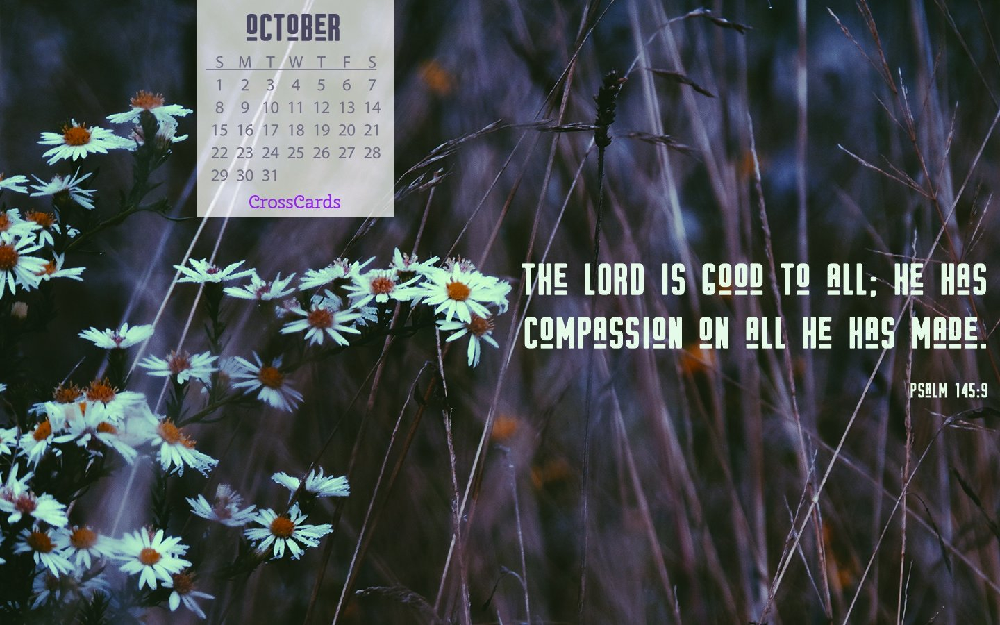 October 2017 - Psalm 145:9 Desktop Calendar- Free October Download Crosscards Monthly Calendar For Computer Background