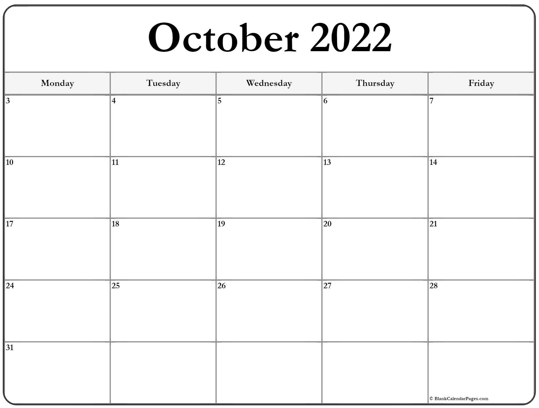 October 2022 Monday Calendar | Monday To Sunday Monday To Friday Calendar Printable