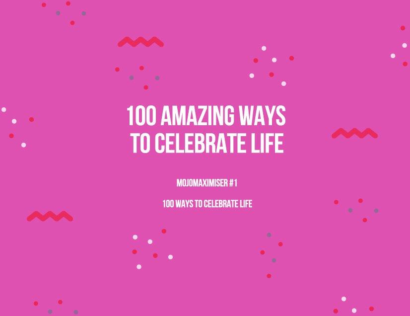 100 Ways To Celebrate Life - Aunty Mojo Calendar I Can Edit Text