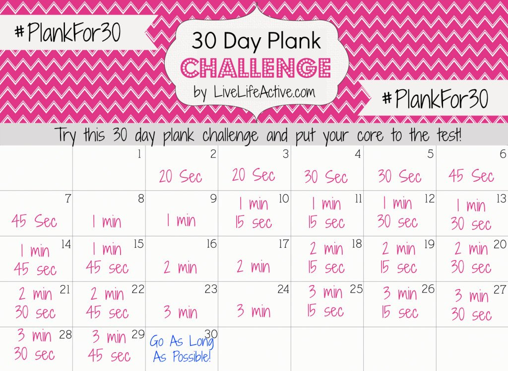 30 Day Plank Challenge - Live Life Active Fitness Blog 30 Day Plank Schedule Chart