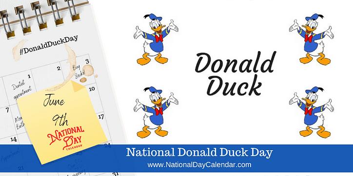 June 9, 2020 - National Donald Duck Day - National Earl June On Call Calendar