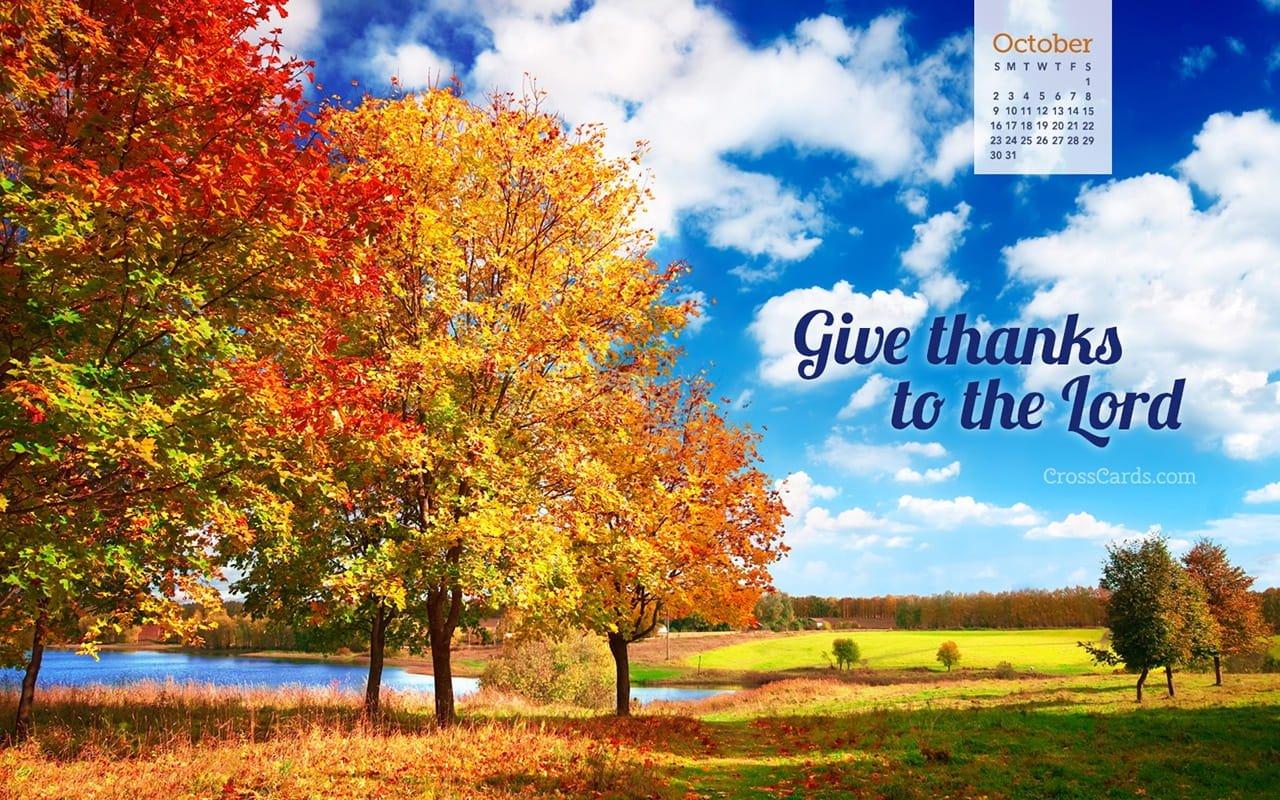 October 2016 - Give Thanks To The Lord Desktop Calendar Crosscards Monthly Calendar For Desktop