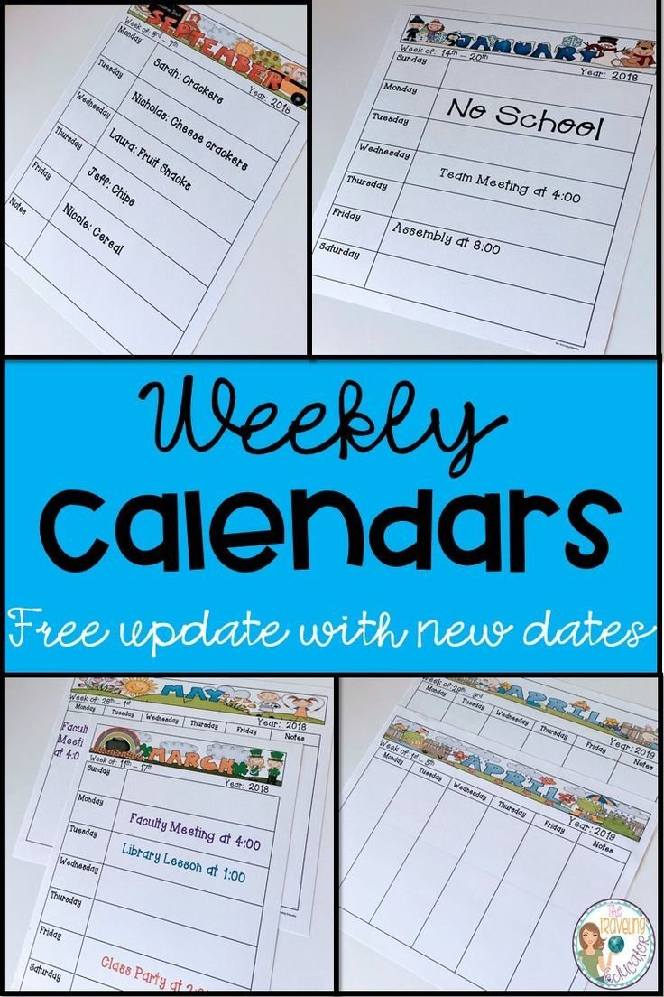 These Weekly Calendars Make It Easier For Teachers To Stay Free Calendar Templates For Teachers